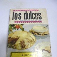 Libros de segunda mano: BIBLIOTECA AMA DE CASA. LOS DULCES. BERNARD DE FERRER. 1962. EDITORIAL MOLINO. Lote 171556049