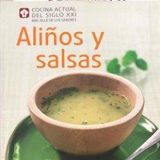 Libros de segunda mano: ALIÑOS Y SALSAS. COCINA ACTUAL DEL SIGLO XXI. MAS ALLA DE LOS SABORES. NGV. PAGINAS: 240.. Lote 171580523