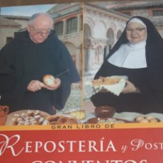 Libros de segunda mano: GRAN LIBRO DE REPOSTERÍA Y POSTRES DE CONVENTOS Y MONASTERIOS. Lote 171742207