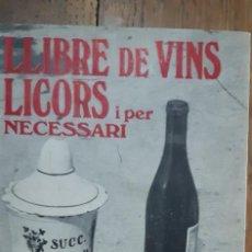 Libros de segunda mano: LLIBRE DE VINS, LICORS I PER NECESSARI. LLUIS RIPOLL. CIUTAT DE MALLORCA 1974. Lote 171990205