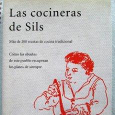 Libros de segunda mano: LAS COCINERAS DE SILS. Lote 295047603
