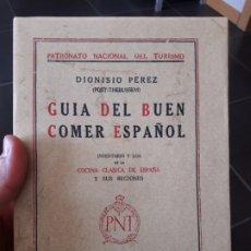 Libros de segunda mano: GUÍA DEL BUEN COMER ESPAÑOL PÉREZ, DIONISIO, EDITORIAL: MAXTOR., 2005. Lote 172151860