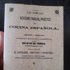 Libros de segunda mano: NOVISIMO LIBRO PRACTICO DE COCINA ESPAÑOLA, 1885, FACSIMIL, ED. MAXTOR. Lote 172153964