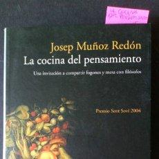 Libros de segunda mano: LA COCINA DEL PENSAMIENTO - JOSEP MUÑOZ REDÓN - DESCATALOGADO. Lote 172658755