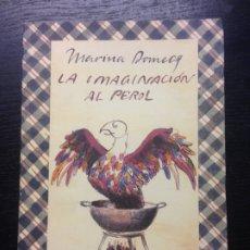 Libros de segunda mano: LA IMAGINACION DEL PEROL, DOMENECQ, MARINA, 1991. Lote 172704478