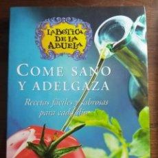 Libros de segunda mano: LA BOTICA DE LA ABUELA. COME SANO Y ADELGAZA. RECETAS. DIETA. GASTRONOMÍA. SALUD. PLANETA. 2004. Lote 172724970