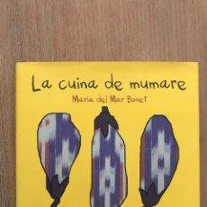 Libros de segunda mano: LA CUINA DE MUMARE. Lote 172928889