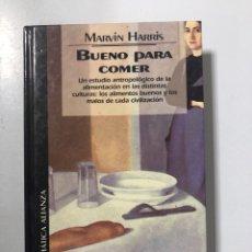 Libros de segunda mano: BUENO PARA COMER. MARVIN HARRIS. ALIANZA. MADRID, 1994. PAGINAS: 289. Lote 206578843