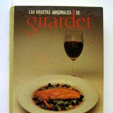 Libri di seconda mano: RECETAS ORIGINALES DE FREDY GIRARDET. COCINA ESPONTÁNEA, POR CATHERINE MICHEL. Lote 173145335