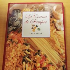 Libros de segunda mano: LA COCINA DE SIEMPRE. LAS PASTAS (CLUB INTERNACIONAL DEL LIBRO). Lote 173680360