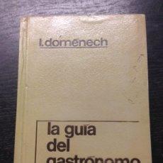 Libros de segunda mano: LA GUIA DEL GASTRONOMO (VADEMECUM CULINARIO), DOMENECH, IGNACIO, 1958. Lote 173767433