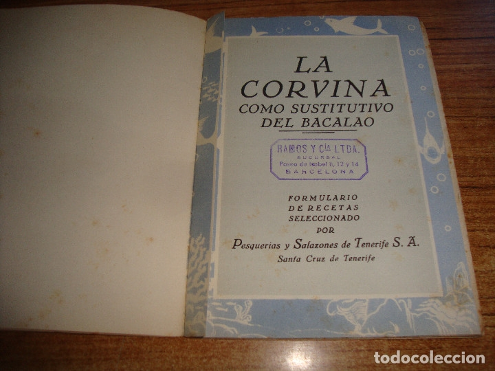 Libros de segunda mano: (ALB-TC-105) ANTIGUO LIBRO COCINA LA CORVINA PRODUCTO NACIONAL COMO SUSTITUTIVO DEL BACALAO - Foto 2 - 173827768