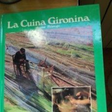 Libros de segunda mano: LA CUINA GIRONINA. Lote 174028463