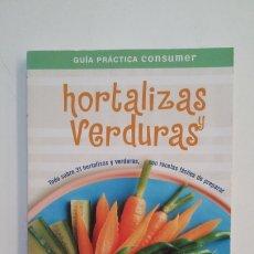 Libros de segunda mano: HORTALIZAS Y VERDURAS. TODO SOBRE 31 CON RECETAS FACILES DE PREPARAR. EROSKI. TDK401. Lote 174126623