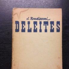 Libros de segunda mano: DELEITES, (LA PERFECTA COCINERA), RONDISSONI, JOSE, CIRCA 1947. Lote 174243809