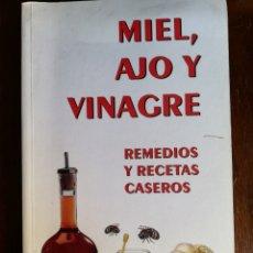 Libros de segunda mano: MIEL AJO Y VINAGRE. Lote 180394273