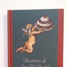 Libros de segunda mano: LOS DULCES DE LAS MONJAS: RECETARIO DE SOR MARIA ISABEL. CIRCULO DE LECTORES. TDK411. Lote 174548013