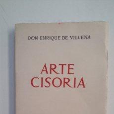 Libros de segunda mano: ARTE CISORIA. ENRIQUE DE VILLENA. ESPASA CALPE. TDK413. Lote 174881150