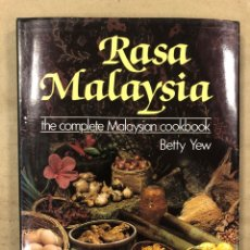 Libros de segunda mano: RASA MALAYSIA, THE COMPLETE MALAYSIAN COOKBOOK. BETTY YEW. TIME BOOKS INT. 1982. COCINA MALAYA. INGL. Lote 174992564
