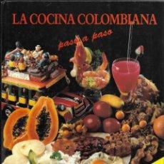 Libros de segunda mano: == J01 - LA COCINA COLOMBIANA PASO A PASO - PANAMERICANA EDITORIAL. Lote 175085697