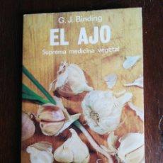 Libros de segunda mano: EL AJO SUPREMA MEDICINA VEGETAL. Lote 175088075