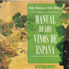 Libros de segunda mano: == H40 - MANUAL DE LOS VINOS DE ESPAÑA - PEDRO PLASENCIA - TECLO VILLALON. Lote 175121957