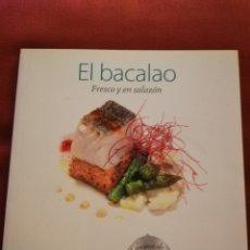 Libros de segunda mano: EL BACALAO. FRESCO Y EN SALAZÓN. Lote 175135697