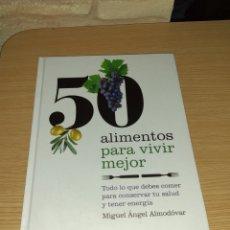 Libros de segunda mano: 50 ALIMENTOS PARA VIVIR MEJOR - MIGUEL ÁNGEL ALMODOVAR. Lote 175629937