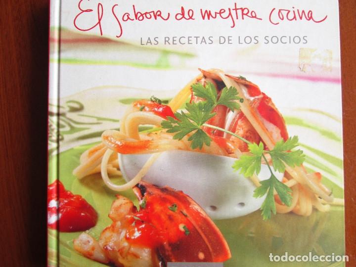 EL SABOR DE NUESTRA COCINA - RECETAS DE NUESTROS SOCIOS - CIRCULO DE LECTORES (Libros de Segunda Mano - Cocina y Gastronomía)