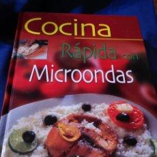 Libros de segunda mano: COCINA RÁPIDA CON MICROONDAS. Lote 176516132