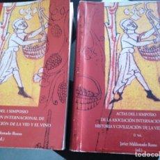 Libros de segunda mano: ACTAS DEL I SIMPOSIO DE LA ASOCIACIÓN INTERNACIONAL DE HISTORIA Y CIVILIZACIÓN DE LA VID Y EL VINO.. Lote 176841264