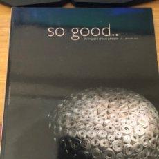 Libros de segunda mano: SO GOOD NÚMERO 5. 2011. RECETAS PASTELERÍA MODERNA. Lote 177046824