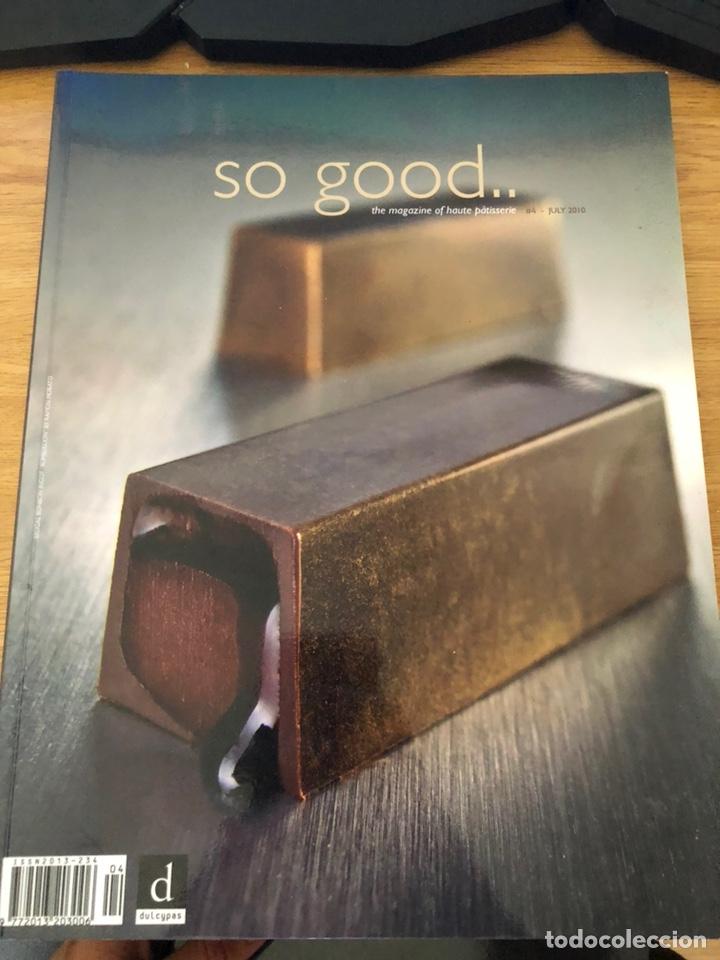 SO GOOD NÚMERO 4. 2010.RECETAS PASTELERÍA MODERNA (Libros de Segunda Mano - Cocina y Gastronomía)