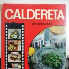 Libros de segunda mano: CALDERETA DE PESCADO. COLECCIONES GRAFICAS. CON ILUSTRACIONES A COLOR.. Lote 177117159