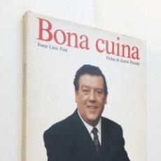 Libros de segunda mano: BONA CUINA *** JAUME PASTALLÉ. Lote 177318728