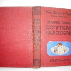 Livres d'occasion: MARIA MESTAYER DE ECHEGÜE(MARQUESA DE PARABERE) CONFITERIA Y REPOSTERÍA Y96203. Lote 177786133
