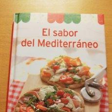 Libros de segunda mano: EL SABOR DEL MEDITERRÁNEO. Lote 177952850