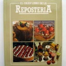 Libros de segunda mano: EL GRAN LIBRO DE LA REPOSTERÍA, POR JOSEP SARRET. ED. HYMSA. Lote 178036564