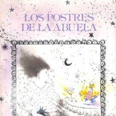 Libros de segunda mano: LOS POSTRES DE LA ABUELA (ILUSTRACIONES DE JOSEP UCLÉS) - ANTONI ESCRIBÀ - EDICIONS DE LA MAGRANA. Lote 178703825