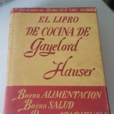 Libros de segunda mano: EL LIBRO DE COCINA DE GAYELORD HAUSER EDITORIAL CONSTANCIA 1954. Lote 178851913