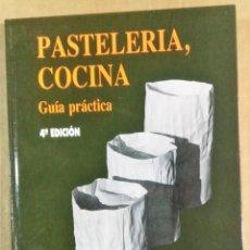 Libros de segunda mano: LUIS DE LA TRABA Y VICTOR R. GARCÍA, PASTELERÍA. COCINA. GUÍA PRÁCTICA. EDICIONES NORMA, MADRID, 200. Lote 178897082