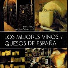 Libros de segunda mano: LOS MEJORES VINOS Y QUESOS DE ESPAÑA. Lote 179006976