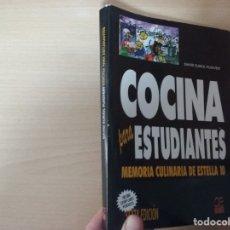 Libros de segunda mano: COCINA PARA ESTUDIANTES : MEMORIA CULINARIA DE ESTELLA 10 (SEXTA EDICIÓN) - DAVID SURIOL PUIGVERT. Lote 179061256