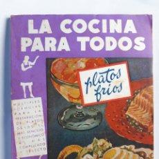 Libros de segunda mano: LA COCINA PARA TODOS. NO. 1 - PLATOS FRIOS. AMELLER.. Lote 179069371