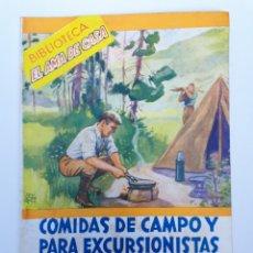Libros de segunda mano: BIBLIOTECA EL AMA DE CASA. NO. 31- COMIDAS DE CAMPO Y PARA EXCURSIONISTAS.. Lote 179070558