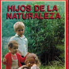 Libros de segunda mano: HIJOS DE LA NATURALEZA. Lote 179143523