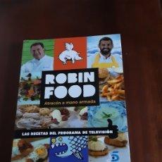 Libros de segunda mano: ROBIN FOOD - ATRACÓN A MANO ARMADA. Lote 179206225