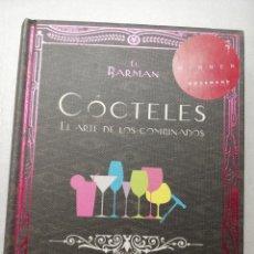 Libros de segunda mano: COCTELES EL ARTE DE LOS COMBINADOS. Lote 179211267