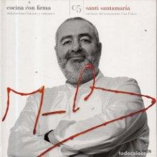 Libros de segunda mano: VESIV LIBRO COCINA CON FIRMA Nº5 SANTI SANTAMARIA . Lote 179213297