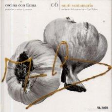 Libros de segunda mano: VESIV LIBRO COCINA CON FIRMA Nº6 SANTI SANTAMARIA . Lote 179213463